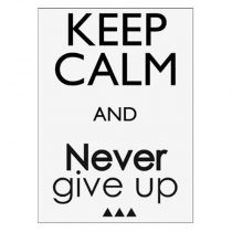 "Sticker Mural Keep Calm ""Give Up"" 30x40cm Noir"